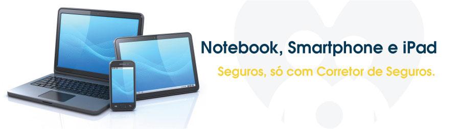 seguro-notebook-smartphone-ipad